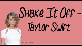 getlinkyoutube.com-Shake It Off (With Lyrics) - Taylor Swift