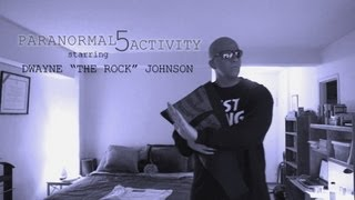 [Parnormal Activity 5 Trailer (featuring THE ROCK!)]