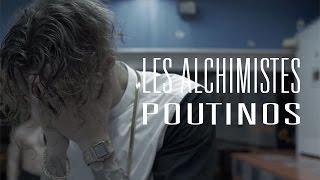 Les Alchimistes - Poutinos
