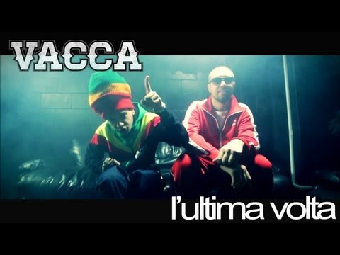 Vacca - L'ultima Volta - Official Video