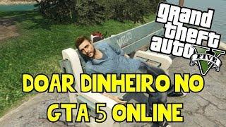 getlinkyoutube.com-GTA 5 Online - (Novo) Glitch Como Doar Dinheiro p/ o Amigo | O melhor Método Patch 1.13