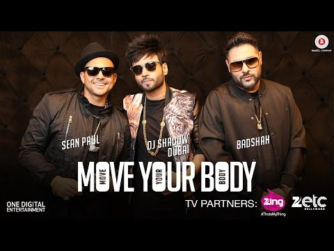 Move Your Body ft Badshah| DJ Shadow Dubai | Sean Paul | Official Music Video