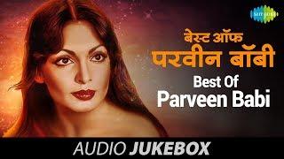 getlinkyoutube.com-Best Of Parveen Babi   Audio Jukebox (HQ)   Parveen Babi Hit Songs