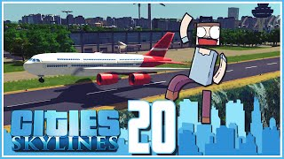 getlinkyoutube.com-Cities Skylines - Ep.20 : The Airport!