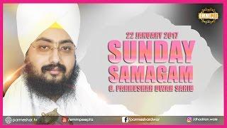 getlinkyoutube.com-Sunday Samagam | 22 January 2017 | G.Parmeshar Dwar | Bhai Ranjit Singh Ji Khalsa | Dhadrianwale