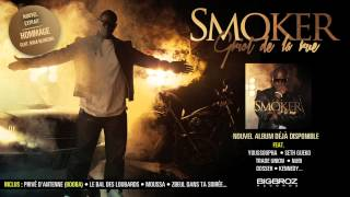 Smoker - Hommage (ft. Nina Kerkena)