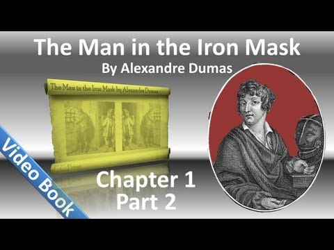 Chapter 01B - The Man in the Iron Mask by Alexandre Dumas