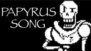 getlinkyoutube.com-The Papyrus Song - Undertale