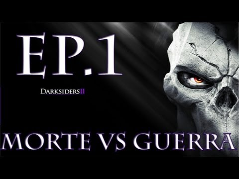 Darksiders 2 - Ep.1 - Morte Vs Guerra