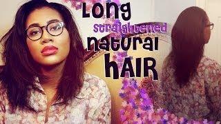 getlinkyoutube.com-Natural Hair | Long and STRAIGHTENED