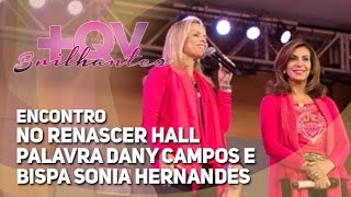 getlinkyoutube.com-2015 - Encontro mensal +QV - Relógio - Dany Campos e Bispa Sonia Hernandes