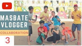 Gumawa ng film | Masbate vlogger [ Part 3 ]