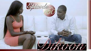 Votre série Dikoon épisode 160
