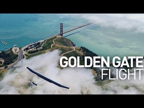 Across America 2013: Golden Gate Flight | SOLAR IMPULSE