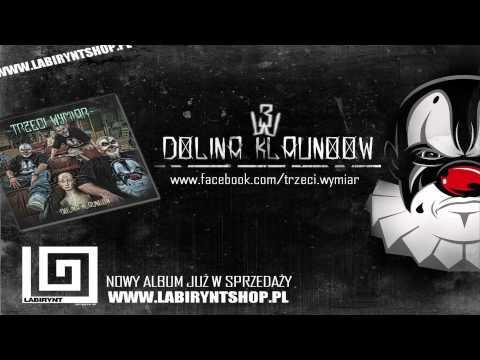09. Trzeci Wymiar - Dostosowany 2 feat. Ras Luta (prod.KUT-O, cuty:Dj Qmak) DOLINA KLAUNOOW ODSŁUCH