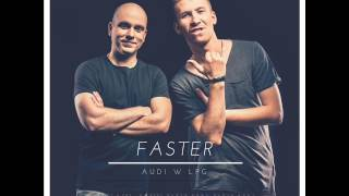 Faster - Audi w LPG (beat4hit remix)