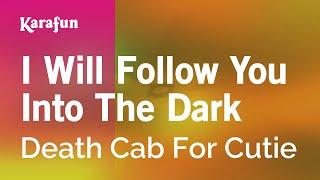 getlinkyoutube.com-Karaoke I Will Follow You Into The Dark - Death Cab For Cutie *