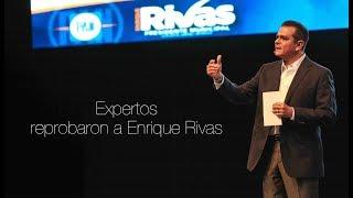 Expertos reprobaron a Enrique Rivas