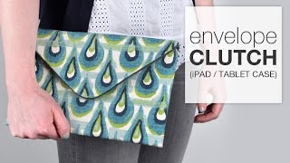 getlinkyoutube.com-DIY Envelope Clutch (iPad/Tablet Case) - Free Pattern