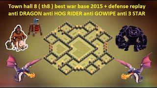 getlinkyoutube.com-Clash of Clans - Town hall 8 - th8 best war base 2015 ANTI Dragon ANTI Hog ANTI Gowipe + replay
