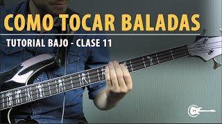 #11 Como tocar BALADAS en el BAJO | FÁCIL - Curso Bajo Principiantes Clase 11 width=