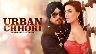 Dilbagh Singh: Urban Chhori Feat Elli Avram, Kauratan | New Hindi Song 2017