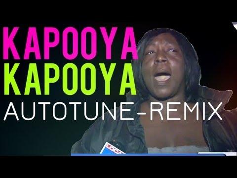 KAPOOYA - Autotuned Remix