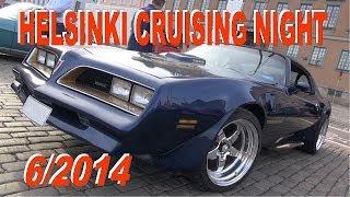 getlinkyoutube.com-HELSINKI CRUISING NIGHT 6/2014 - Pure Sounds of  Muscle Cars and Classics!!