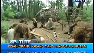 getlinkyoutube.com-Kisah Orang Orang Yang Tinggal Di Hutan