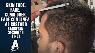 getlinkyoutube.com-Barberia Sesion 10 (Skin fade, fade, Comb over, fade con linea al costado)   (1/3)
