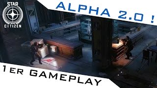 getlinkyoutube.com-L'ALPHA 2.0 DISPO ! ► STAR CITIZEN GAMEPLAY FR