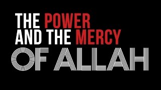 The Power And Mercy of Allah - True Story