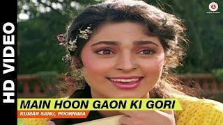 Main Hoon Gaon Ki Gori - Bol Radha Bol  | Kumar Sanu, Poornima | Juhi Chawla & Rishi Kapoor