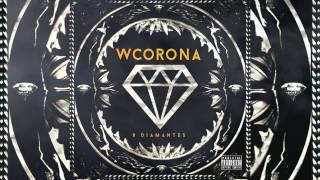 """getlinkyoutube.com-W CORONA - """" EL BANDÓN """" (AUDIO OFICIAL)"""