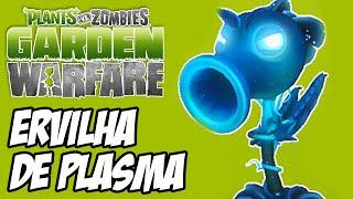 getlinkyoutube.com-Plants vs Zombies Garden Warfare - Ervilha de Plasma NOVA PLANTA