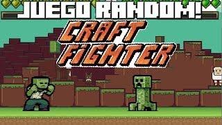 JUEGO RANDOM GRATIS! CRAFT FIGHTERS!