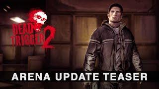 getlinkyoutube.com-DEAD TRIGGER 2: Arena Update - Teaser