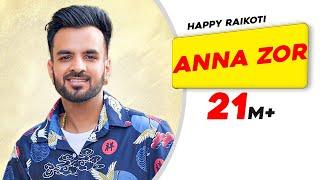 getlinkyoutube.com-Anna Zor | Happy Raikoti | Latest Punjabi Song 2015 | Speed Records