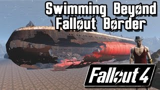 getlinkyoutube.com-Fallout 4 | Fallout Beyond Border Ocean Secret | Beyond Fallout 4 Secretive Border #3