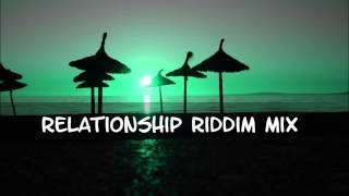 getlinkyoutube.com-Relationship Riddim Mix 2013