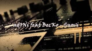 getlinkyoutube.com-adONi feat BecKo - Snovi