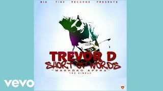 Trevor Dongo - Short of Words (Mashoko Apeara) [Official Audio]
