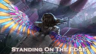 getlinkyoutube.com-EPIC POP   ''Standing On The Edge'' by Atmosphere [feat. Kiyomi Vella]