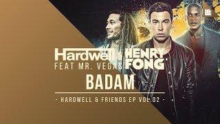 Hardwell & Henry Fong feat. Mr. Vegas - Badam [OUT NOW!] width=