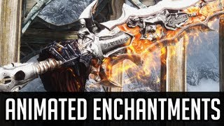 getlinkyoutube.com-Skyrim Mods - Animated Enchantments Overhaul