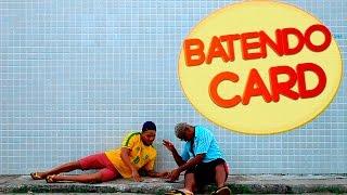 getlinkyoutube.com-BATENDO CARD (Tempo de Infância)
