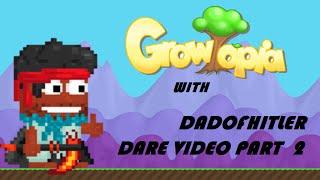 getlinkyoutube.com-Growtopia - Dare#2 with DadOfHitler