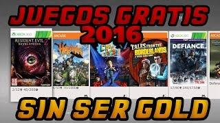 16 JUEGOS GRATIS XBOX 360 : SIN SER GOLD LEGAL LISTA COMPLETA  2016