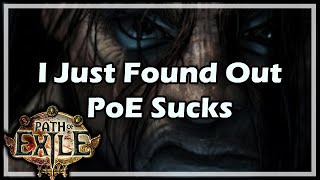 [Path of Exile] I Just Found Out PoE Sucks