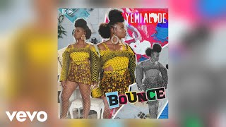 Yemi Alade   Bounce (Official Audio)